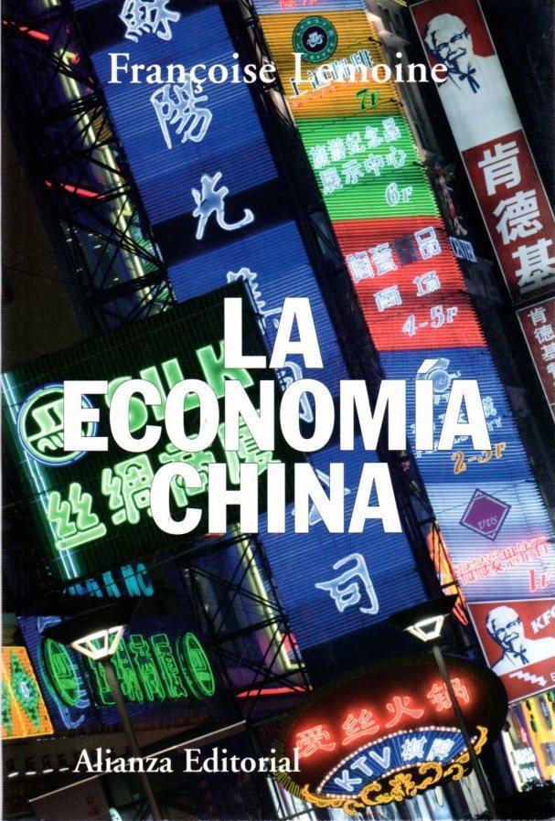 La economía china . - Lemoine, Françoise