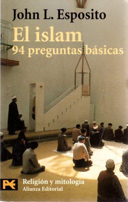 El islam. 94 preguntas básicas .: Esposito, John L.