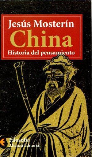 China. Historia del pensamiento . - Mosterín, Jesús