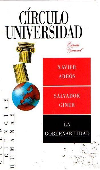 La gobernabilidad . - Arbós Marín, Xavier/Giner, Salvador