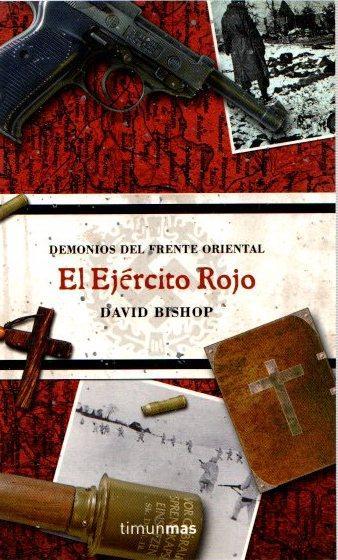 El ejército rojo . - Bishop, David