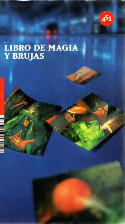 Libro de magia y brujas . - Rodríguez Cerdá, Virginia (Coord.)
