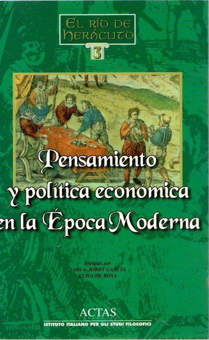 Pensamiento y política económica en la época moderna . - Ribot García, Luis A.