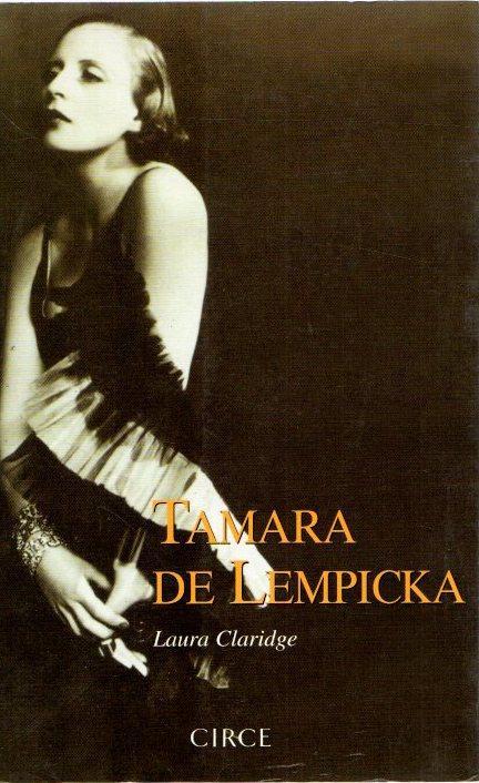 Tamara de Lempicka . - Claridge, Laura