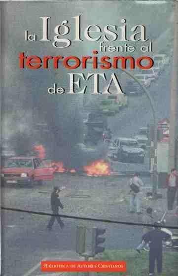 La Iglesia frente al terrorismo de ETA .
