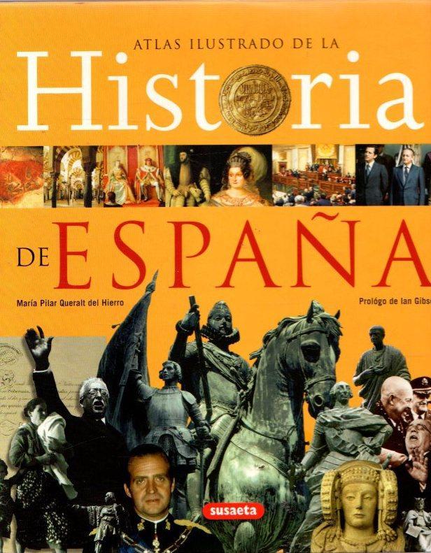 Atlas ilustrado de la Historia de España .