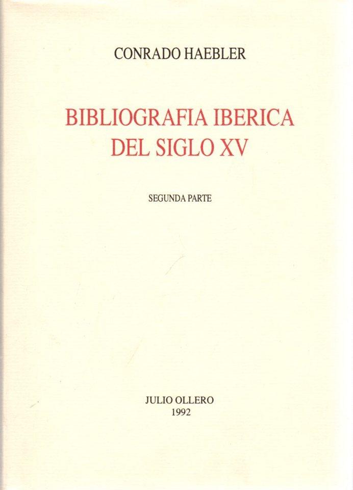 Bibliografia iberica del siglo XV. Segunda parte: Konrad Haebler