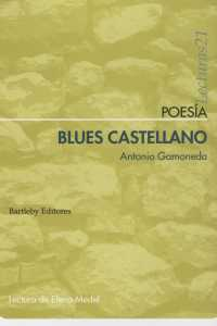 Blues castellano . - Gamoneda, Antonio