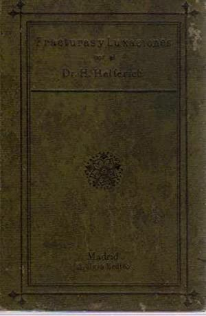Atlas y Compendio de fracturas y luxaciones: Helferich, H. (Doctor,