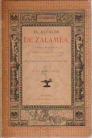El Alcalde de Zalamea Comedia en Tres: Calderón de la