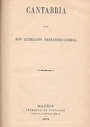 Cantabria .: Fernández-Guerra, Aureliano