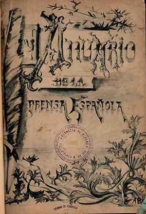 Anuario-Guía de la Prensa Española e Industrias Anexas. Con secciones de publicidad. ...