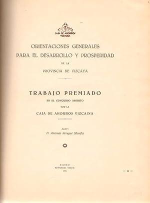 Orientaciones generales para el desarrollo y la prosperidad de la provincia de Vizcaya. Trabajo ...