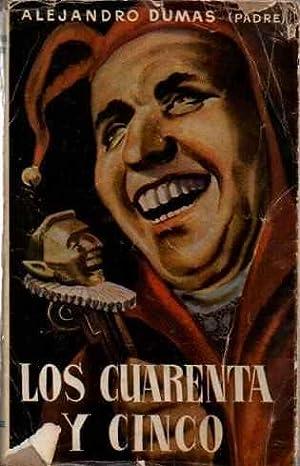 Los Cuarenta y Cinco (completa) .: Dumas, Alejandro (Padre)
