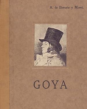 Goya. Pintor de retratos, Goya, composiciones y: Beruete y Moret,