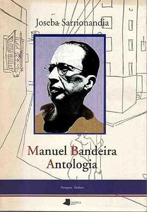 Manuel Bandeira. Antologia.: Sarrionandia, Joseba