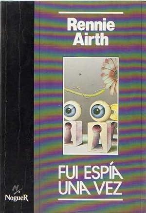Fui espía una vez .: Airth, Rennie