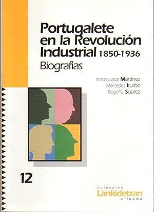 Portugalete en la Revolución industrial. 1850-1936. Biografías: Martínez, Inmaculada /