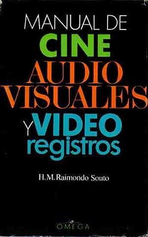 Manual de cine, audiovisuales y videoregistros .: Raimondo Souto, H.