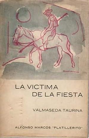 """La víctima de la fiesta Valmaseda taurina.: Marcos, Alfonso ((""""Platillerito""""))"""