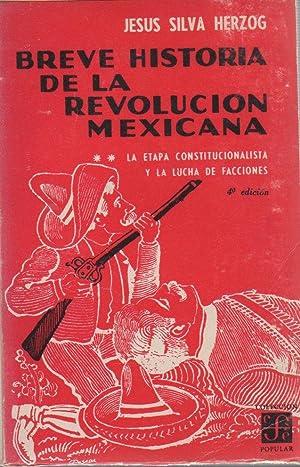 Breve historia de la revolución mexicana II.: Silva Herzog, Jesús