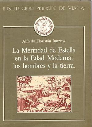 La merindad de Estella en la edad: Floristán Imízcoz, Alfredo