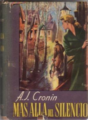 Más allá del silencio .: Cronin, A.J.