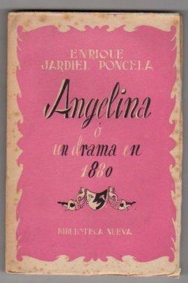 Angelina o un drama en 1880 Dibujos: Jardiel Poncela, Eusebio
