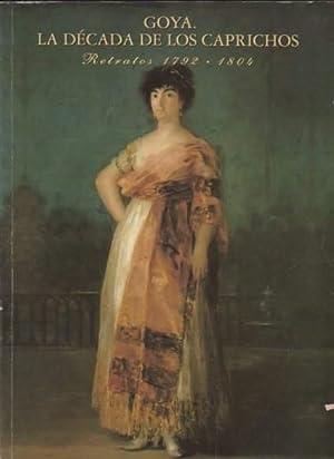 Goya, la década de los Caprichos Retratos: Glendinning, Nigel