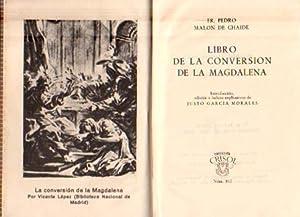 Libro de la Conversión de la Magdalena: Malón de Chaide,