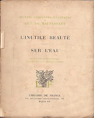 L' Inutile Beauté / Sur L' Eau: Maupassant, Guy de