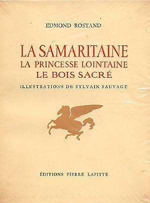 La Samaritaine - La Princesse Lointaine -: Rostand, Edmond