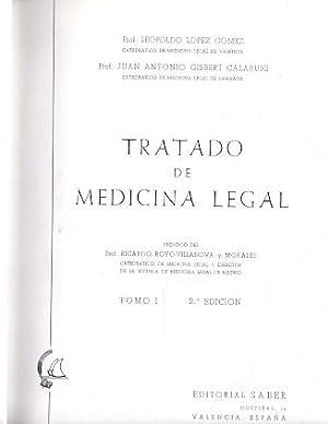 Tratado de Medicina Legal .: López Gómez, Leopoldo