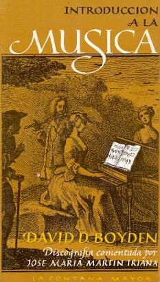 Introducción a la Música Tomo II.: Boyden, David D.
