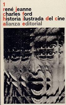 Historia Ilustrada del Cine 1: El cine: Jeanne, René /