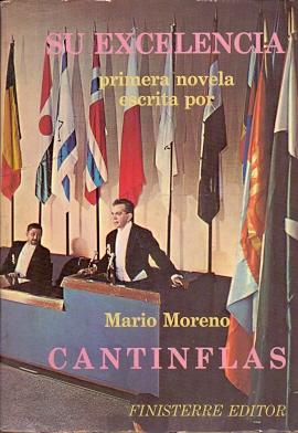 Su Excelencia .: Moreno, Mario (Cantinflas)