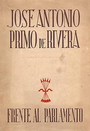 Frente al Parlamento Obras Completas, tomo II.: Primo de Rivera,