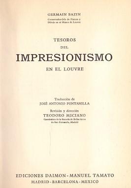 Tesoros del Impresionismo en el Louvre .: Bazin, Germain (Conservador