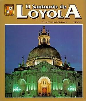 El Santuario de Loyola .: Plazaola Artola, Juan