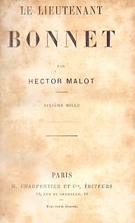 Le Lieutenant Bonnet .: Malot, Hector