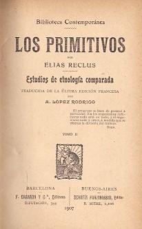 Los primitivos (2 Vols) Estudios de Etnología: Reclus, Elías