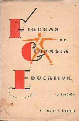 Figuras de gimnasia educativa (Masculinas y Femeninas).: F.-Trapiella, Fco. Javier