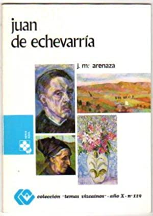 Juan de Echevarría .: Arenaza, Jose Mª