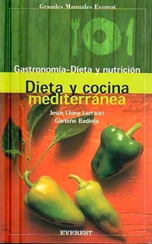Dieta y cocina mediterránea .: Llona Larrauri, Jesús