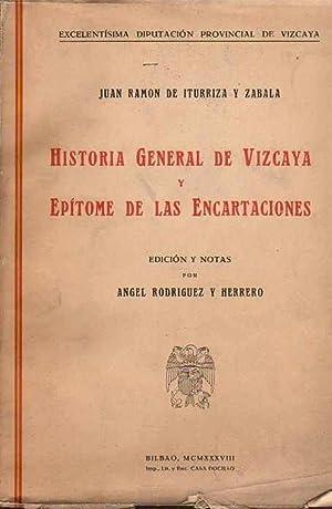 Historia General de Vizcaya y Epítome de: Iturriza y Zabala,