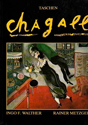 Marc Chagall. 1887-1985. Painting as Poetry .: Walther, Ingo F.
