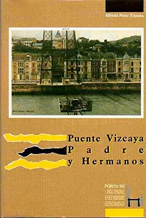 Puente Vizcaya Padre y Hermanos.: Pérez Trimiño, Alfredo