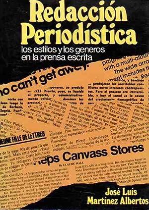 Redacción Periodística (Los estilos y los géneros: Martínez Albertos, José