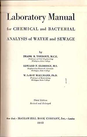 Laboratory Manual for Chemical and bacterial analysis: Therox, Frank R.