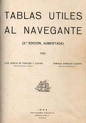 Tablas Útiles al Navegante 2º Edición, Aumentada.: García de Paredes